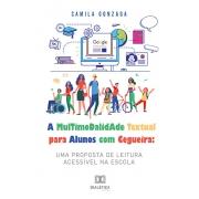 A multimodalidade textual para alunos com cegueira: uma proposta de leitura acessível na escola