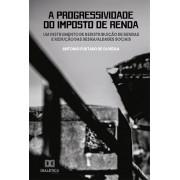A progressividade do Imposto de Renda: um instrumento de redistribuição de rendas e redução das desigualdades sociais