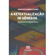 A retextualização de gêneros: leitura interacional do gênero conto