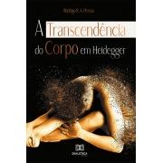 A transcendência do corpo em Heidegger