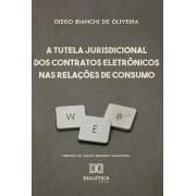 A tutela jurisdicional dos contratos eletrônicos nas relações de consumo