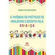 A vivência de práticas de oralidade e escrita pela criança