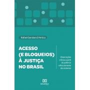 Acesso (e bloqueios) à justiça no Brasil: observações críticas a partir da potência crítica da teoria dos sistemas