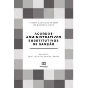 Acordos administrativos substitutivos de sanção
