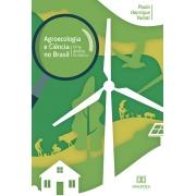 Agroecologia e ciência no Brasil: uma análise histórica