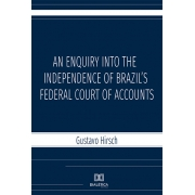 An enquiry into the independence of Brazil's federal court of accounts