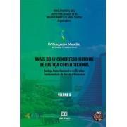 Anais do IV Congresso Mundial de Justiça Constitucional - volume 3: justiça constitucional e os direitos fundamentais de terceira dimensão