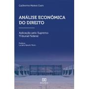 Análise econômica do Direito: aplicação pelo Supremo Tribunal Federal