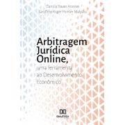 Arbitragem Jurídica online: uma Ferramenta ao Desenvolvimento Econômico