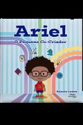 Ariel - O pequeno co-criador