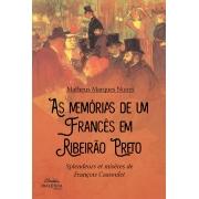 As memórias de um francês em Ribeirão Preto: splendeurs et misères de François Cassoulet