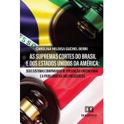As Supremas Cortes do Brasil e dos Estados Unidos da América: seus sistemas comparados de prestação jurisdicional e a problemática dos precedentes