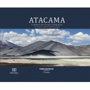 Atacama, o deserto em cartas e fotografias