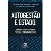 Autogestão e Estado: empresas recuperadas e as políticas públicas argentinas