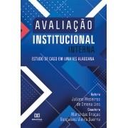 Avaliação institucional interna: estudo de caso em uma IES