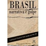 Brasil: narrativa e golpe: a ação do jornal O Estado de S. Paulo pró-golpe, entre 1961 e 1964
