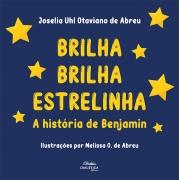 Brilha brilha estrelinha: a história de Benjamin