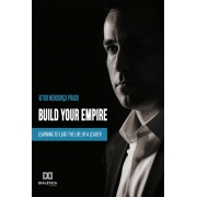 Build your empire: learning to lead the life of a leader