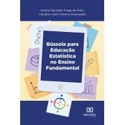 Bússola para educação estatística: no Ensino Fundamental