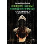 Cibercrime e o crime no mundo informático