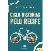 Ciclo histórias pelo Recife