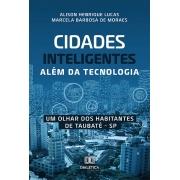 Cidades inteligentes além da tecnologia: um olhar dos habitantes de Taubaté - SP