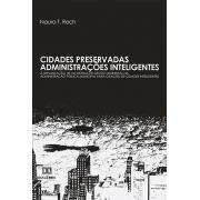 Cidades preservadas - administrações inteligentes: a implantação de um sistema de gestão ambiental na administração pública municipal para criação  de cidades inteligentes