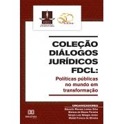 Coleção Diálogos Jurídicos FDCL: políticas públicas no mundo em transformação
