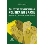 Coletivos e participação política no Brasil: reflexões para a compreensão de novas lideranças