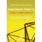 Complemento - verbo vs verbo - complemento: uma investigação sobre a estabilização da ordem na diacronia do Português