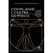 Compliance e Gestão de Risco: processo perceptivo humano na segurança privada