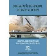 Contratação de pessoal pelas OSs e OSCIPs