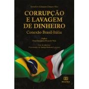 Corrupção e lavagem de dinheiro: conexão Brasil-Itália