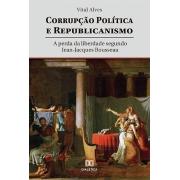 Corrupção política e republicanismo: a perda da liberdade segundo Jean-Jacques Rousseau
