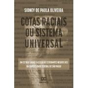 Cotas raciais ou sistema universal: um estudo sobre o acesso de estudantes negros (as) na Universidade Federal de São Paulo