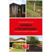 Cotidiano e sociabilidades: o Assentamento São Bento em Heitoraí/GO