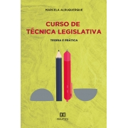 Curso de técnica legislativa: teoria e prática