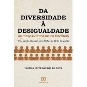Da diversidade à desigualdade: os (des)caminhos de um discurso