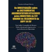 Da investigação sobre os instrumentos argumentativos utilizados pelos Ministros do STF quando do julgamento da ADPF 54/DF