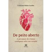 De peito aberto: a percepção da criança cardiopata sobre seu coração