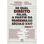 De qual direito falar, a partir da pandemia do século XXI? (Volume 1)