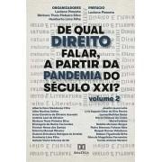 De qual direito falar, a partir da pandemia do século XXI? (Volume 2)