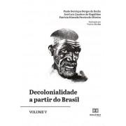 Decolonialidade a partir do Brasil - Volume 5