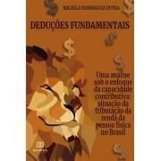 Deduções fundamentais - uma análise sob o enfoque da capacidade contributiva