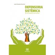 Defensoria sistêmica: um novo enfoque do acesso à justiça