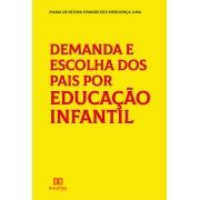 Demanda e escolha dos pais por educação infantil