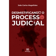 Desmistificando o Processo Judicial