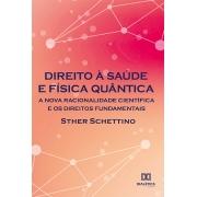 Direito à saúde e física quântica: a nova racionalidade científica e os direitos fundamentais