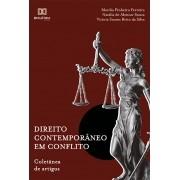 Direito contemporâneo em conflito: coletânea de artigos