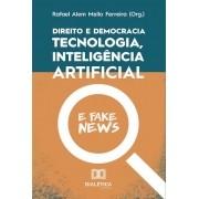 Direito e democracia: tecnologia, inteligência artificial e fake news